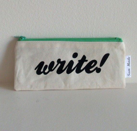 """""""Write"""" pencil case"""