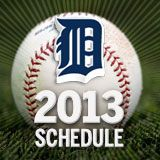 Detroit Tigers 2013 Schedule