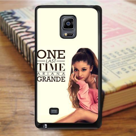 One Last Time Ariana Grande Samsung Galaxy Note 3 Case