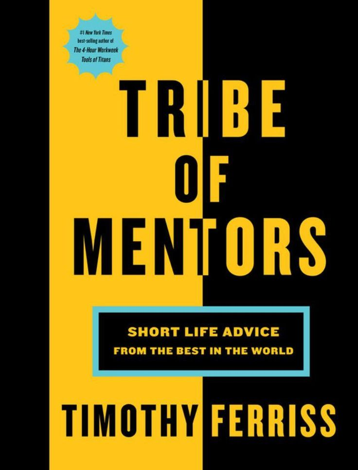 Tribe of Mentors: Short Life Advice from the Best in the World (Hardcover)