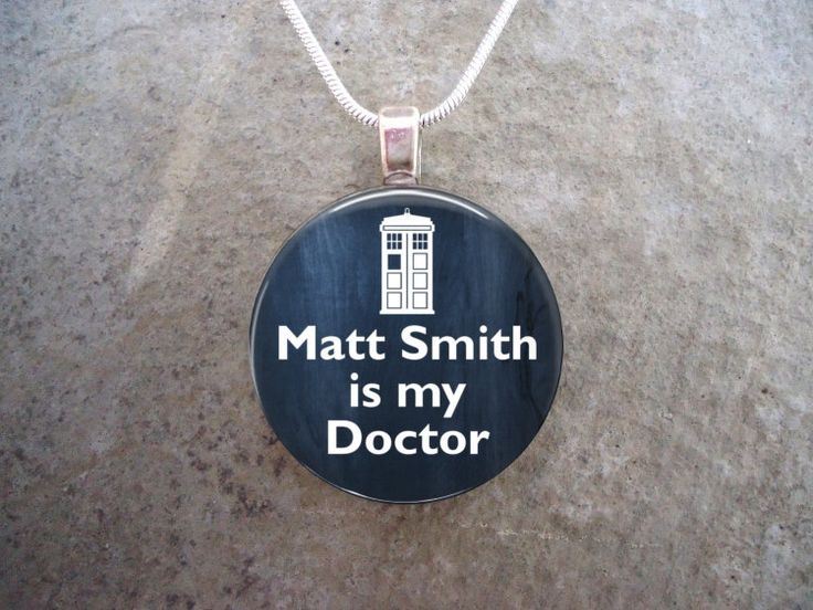 Doctor Who Jewelry - Matt Smith is my Doctor - Doctor Who Necklace by SolasJewelry on Etsy https://www.etsy.com/listing/200981978/doctor-who-jewelry-matt-smith-is-my