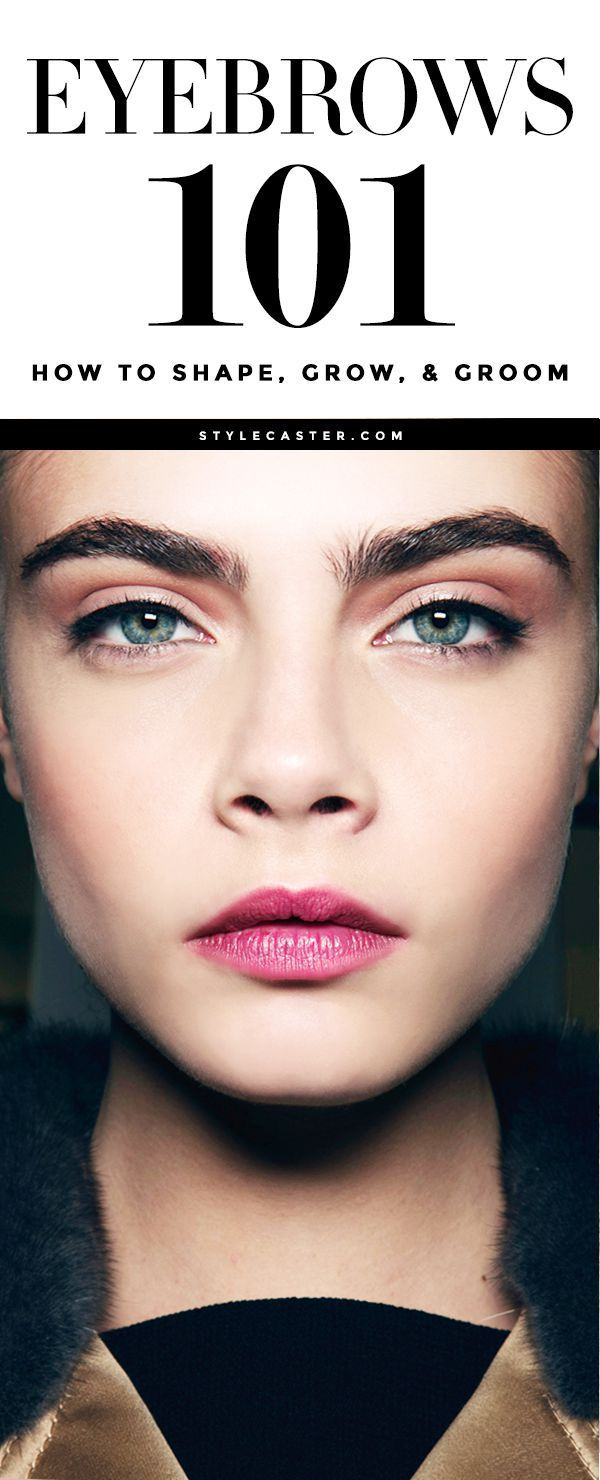 Eyebrows 101 - Everything you need to know about shaping, growing, and filling in your brows | @stylecaster