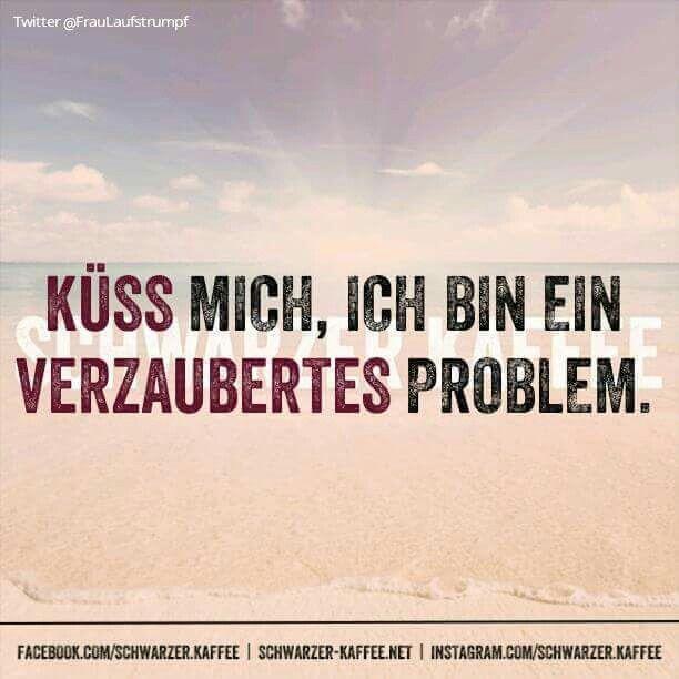 Küss mich, ich bin ein verzaubertes Problem