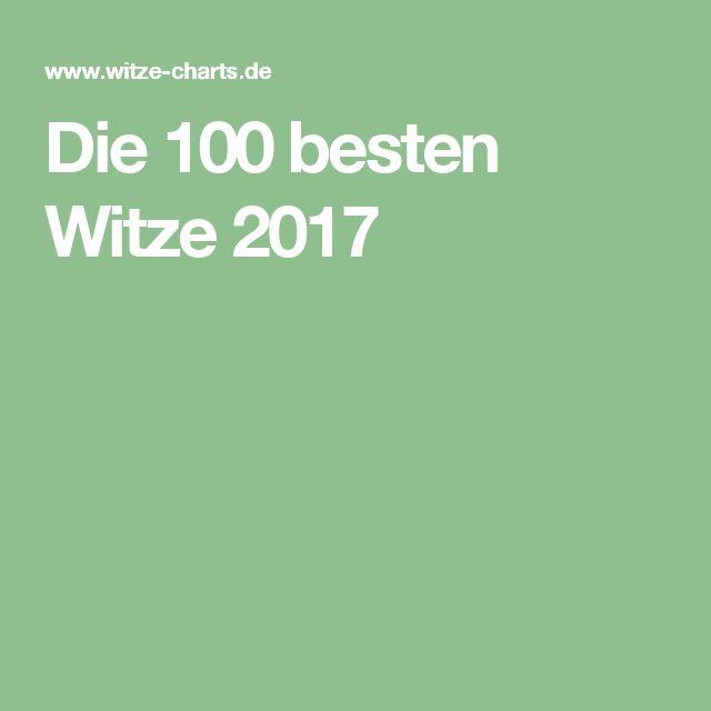 Die 100 besten Witze 2017