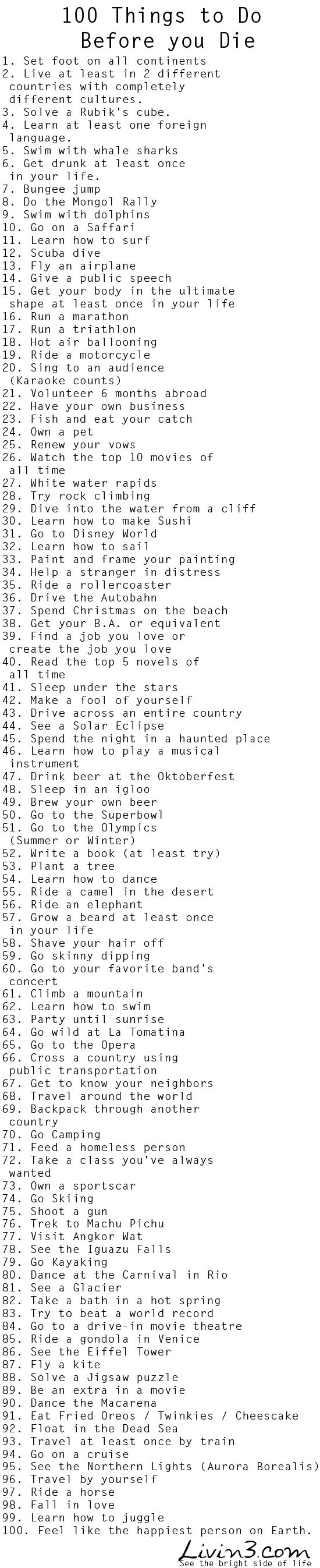 "100 Things to do before I die ""Bucket List""  Live Your Life."