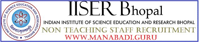 IISER Bhopal Non-Teaching Staff Recruitment 2017 Various Posts Apply Online Before on 7th May:  IISER Bhopal Non-Teaching Staff Recruitmen...