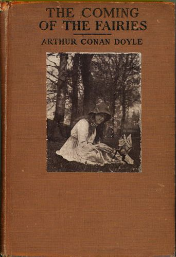 The Coming of the Fairies by Arthur Conan Doyle, 1922 | Flickr - Photo Sharing!