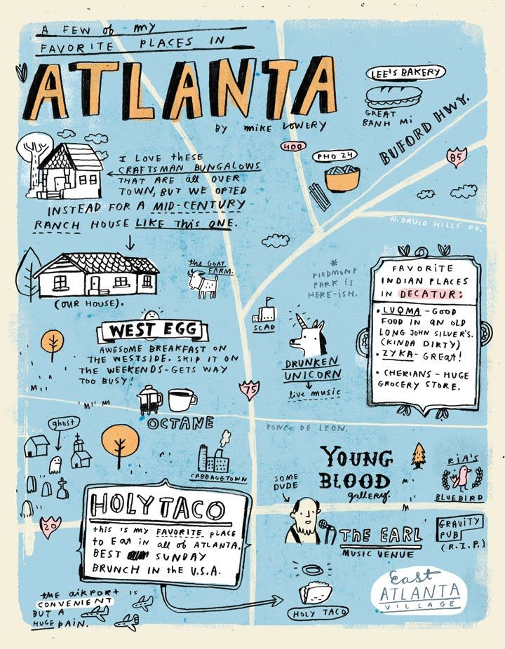 Illustrated Map of ATLANTA. This is pretty rad. And i think that @S Kapoor should do something like this with her favorite places!! I'm sure it would be awesome-er!