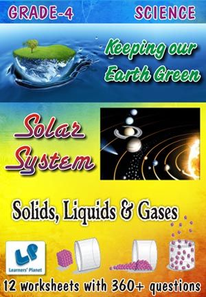 GRADE-4-SCIENCE-SOLAR-SYS,KEEP-EARTH,SOLIDS-LIQUID-GASE-WB This workbook contains printable worksheets on Solar System, Keeping our Earth Green and Solids, Liquids & Gases for Grade 4 students.  There are total 12 worksheets with 360+ questions.  Pattern of questions : Multiple Choice Questions, Fill in the blanks, True and false…    PRICE :- RS.149.00