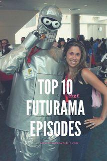 Top 10 Futurama Episodes. BEST Futurama episodes!