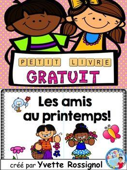 GRATUIT! PETIT LIVRE (Les amis au printemps) rimes, French