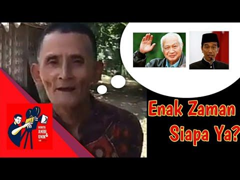 Kocak Ditanya Enak Zaman Pak Harto Atau Pak Jokowi? Eh Alasannya Ampun Deh .... (LOL)