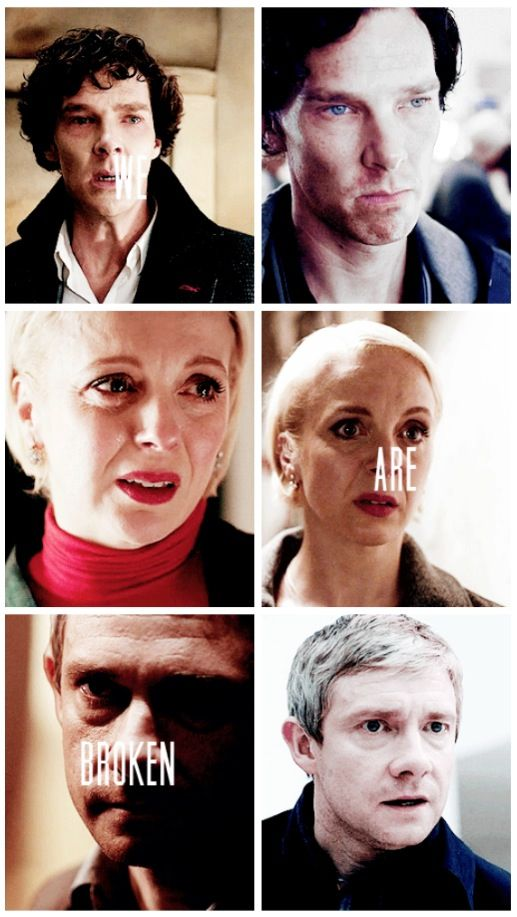 Sherlock, Mary, and John. They found each other and stand with one another, brokenness aside.