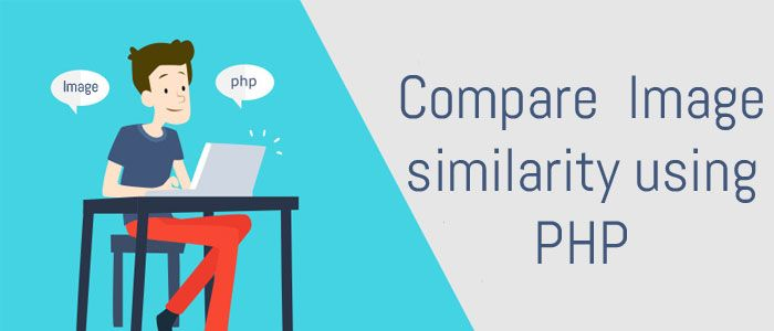 Compare Two Images for Similarity Using PHP | PHP Image Comparison
