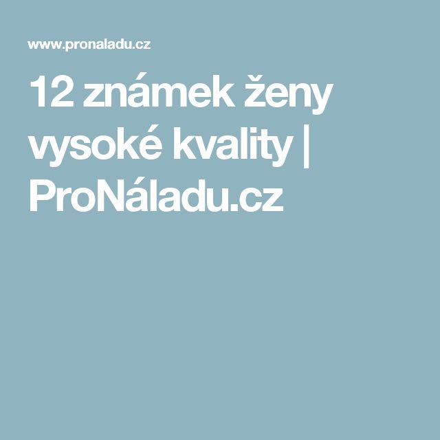 12 známek ženy vysoké kvality | ProNáladu.cz