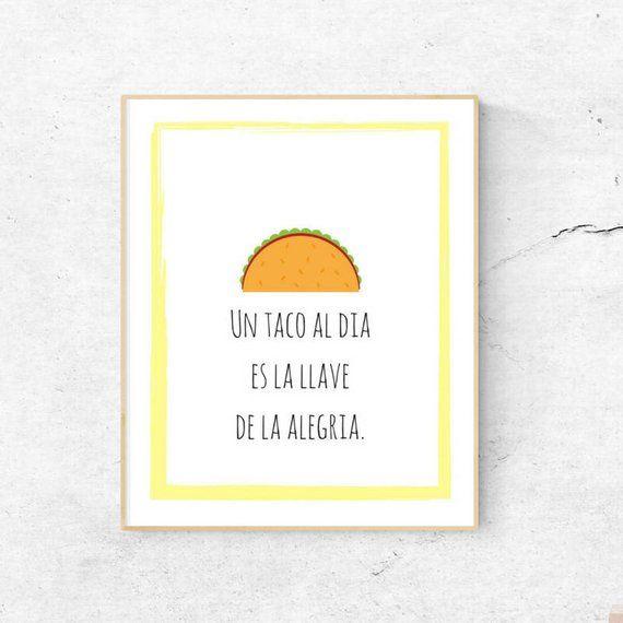 Funny Spanish Saying Taco Art Print Printable Wall Art Etsy In 2021 Spanish Quotes Funny Spanish Quotes Home Quotes And Sayings