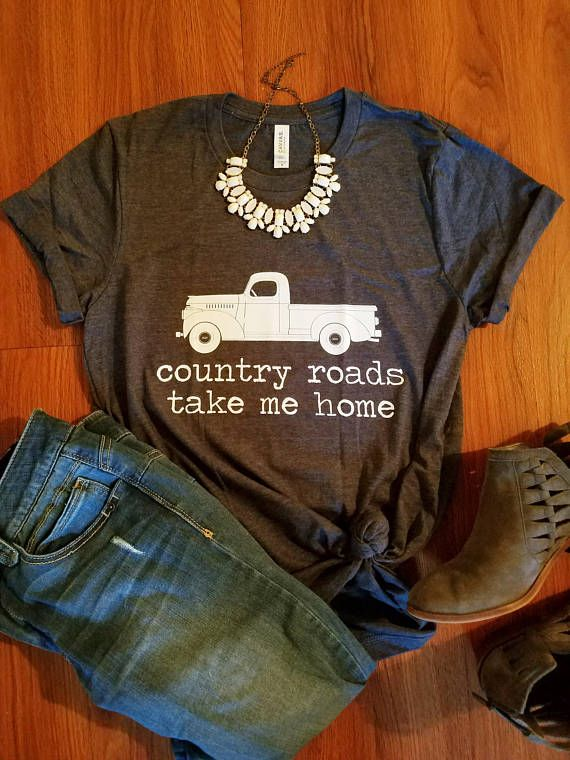 d1573437451 Country Roads Take Me Home shirt farm truck shirt John Denver shirt ...