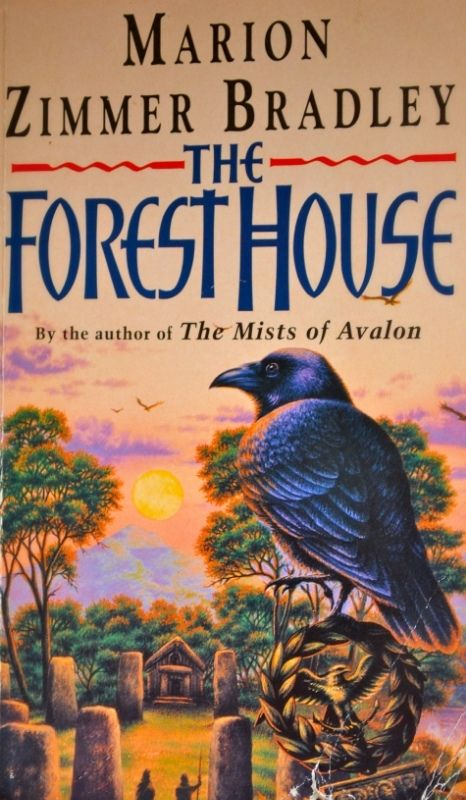Marion Zimmer Bradley   The Forest House