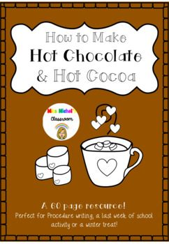 This is a 60 page resource packed full of a wide range of templates and options to write a procedure on a hot chocolate or hot cocoa. This activity is perfect as part of a unit of procedure writing, at the start or end of a school term, a winter time activity or