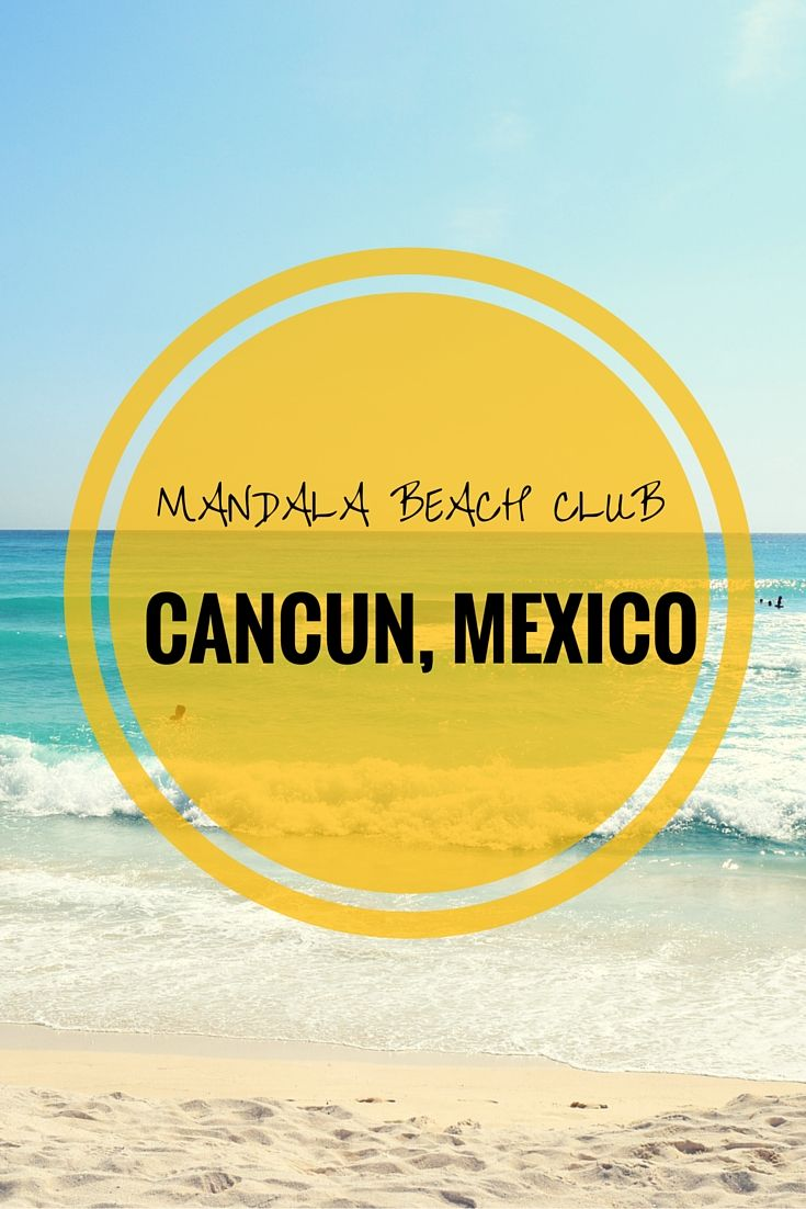 Spend a day at the beach lounging around at Mandala Beach Club in Cancun, Mexico. Best of all, this all inclusive service came at an affordable price!