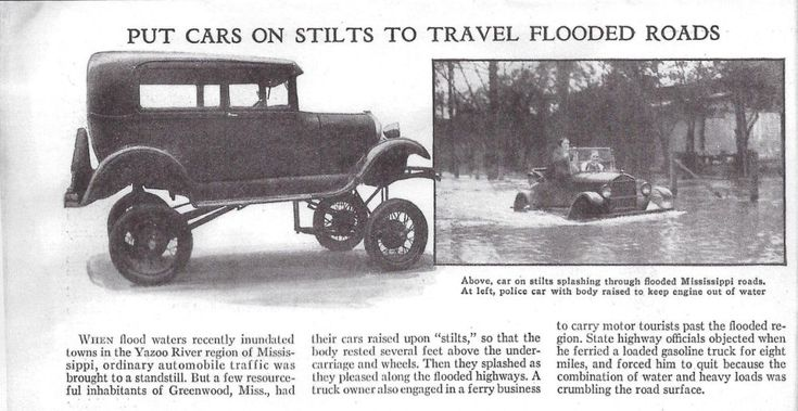 Model T Ford Forum: Put Cars On Stilts To Travel Flooded Roads