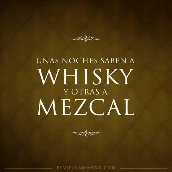 viejo amargo/ whisky y mezcal