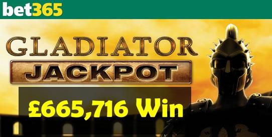 A bet365 Casino player won £655k on the Gladiator Jackpot slot game - http://www.casinomanual.co.uk/gladiator-jackpot-655716-win-bet365-casino/