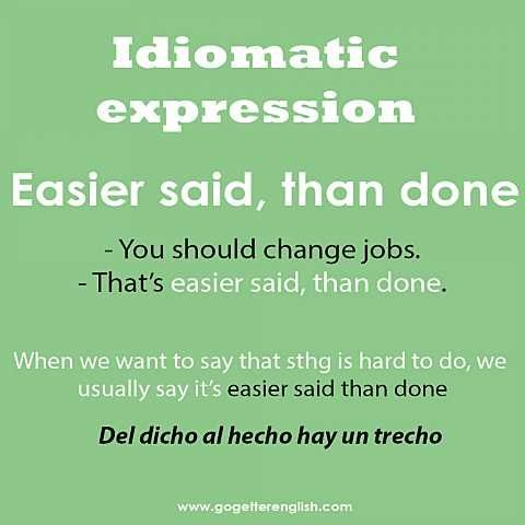 English #idiomatic #expression [easier said, than done]