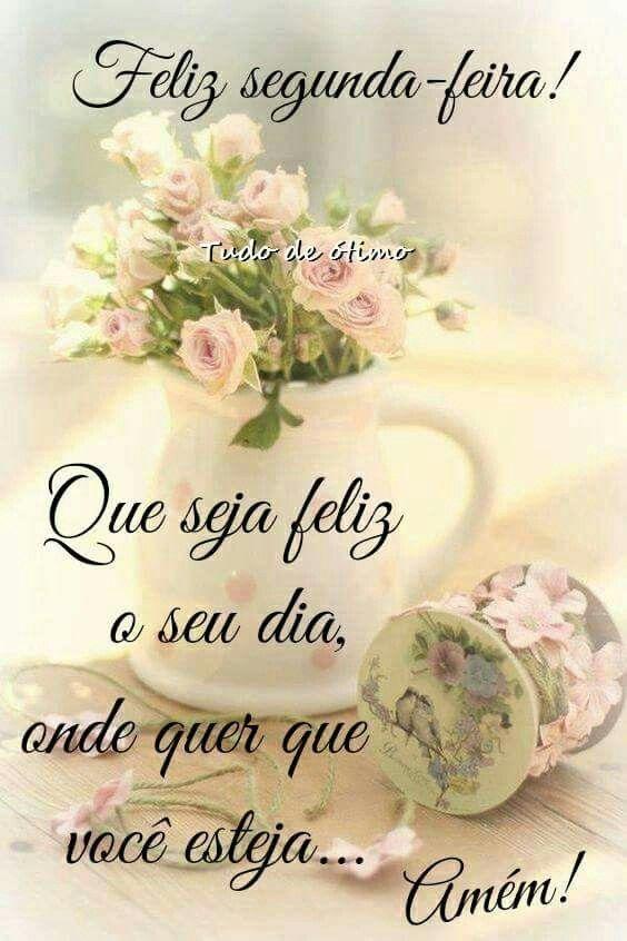 Segunda Feira Amigos Good Morning Sweetest Day E Quotes