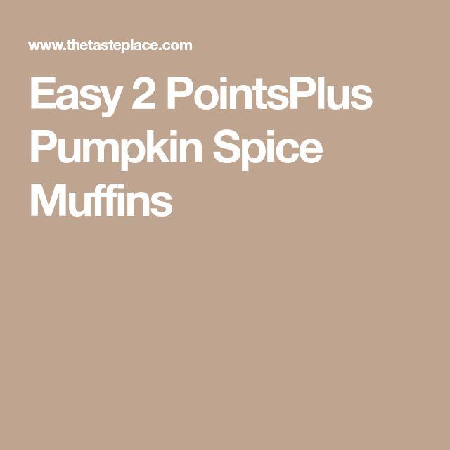 Easy 2 PointsPlus Pumpkin Spice Muffins