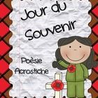This Acrostic Poetry Pack includes 3 Remembrance Day Starter Poems with space for illustration: Jour Du Souvenir Je Me Souviens Jamais Oublier  Eac...