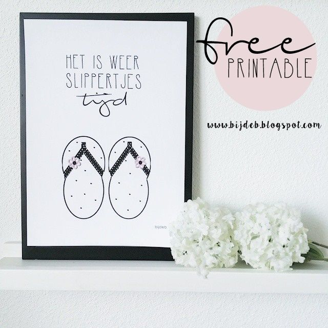 "Free printable A4 poster ""het is slippertjes tijd"""