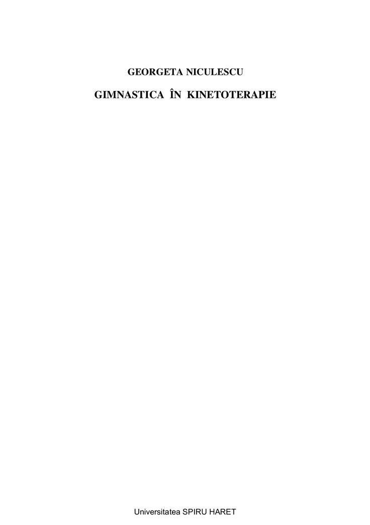 Gimnastica in kinetoterapie g.niculescu by Narcis Turlea via slideshare