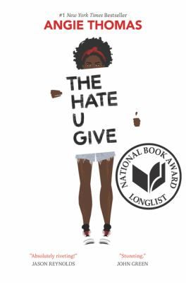 The Hate U Give by Angie Thomas.