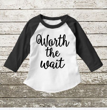 $22 https://www.etsy.com/listing/261774499/worth-the-wait-shirt-adoption-day-outfit