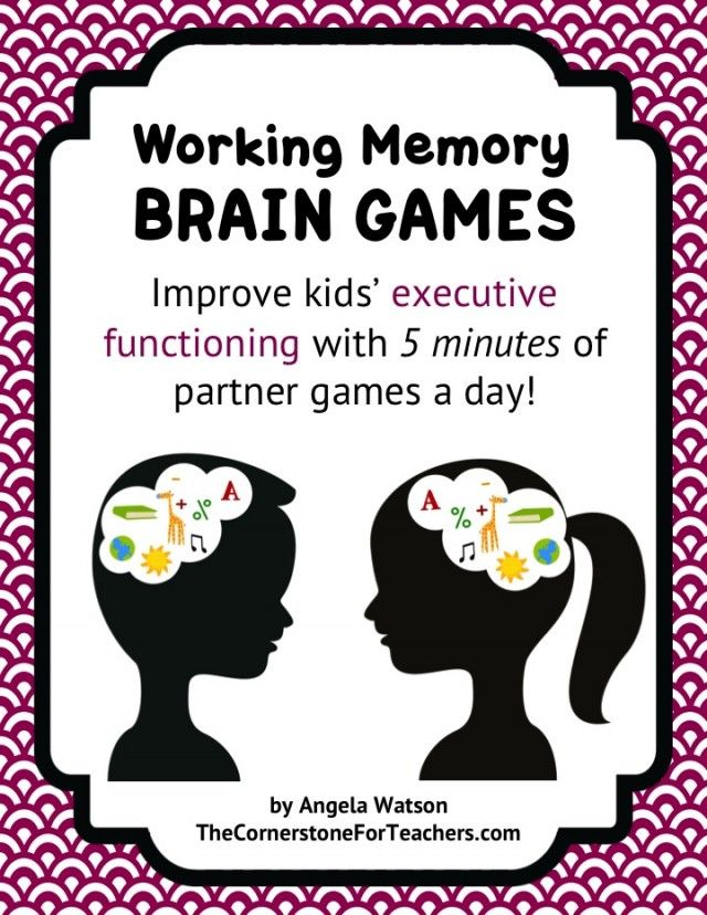 Set of games for teachers and parents to use. Working Memory Brain Games for kids--improve kids' executive functioning in 5 minutes a day