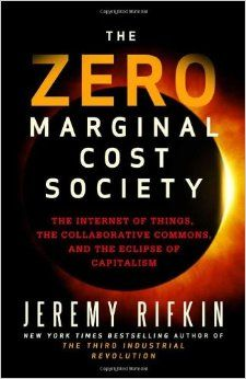 The Zero Marginal Cost Society: The Internet of Things, the Collaborative Commons, and the Eclipse of Capitalism: Jeremy Rifkin - Zero Marginal Cost is THE transformational concept of the 21st Century. ZMC is what makes Uber, AirBnB and even Pinterest possible and disruptive. A must read for anyone planning to live through the next 3-4 decades.