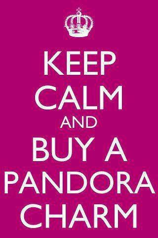 Keep calm and buy a Pandora charm!