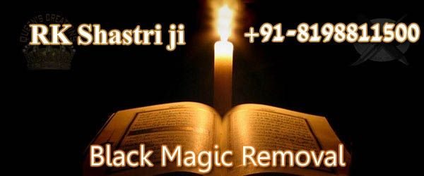 If you are suffering from Black Magic and Find Black Magic Removal Specialist Astrologer to permanent rid from Black Magic Effects Contact our Pandit R.K Shastri is the Black Magic Removal Specialist. Call us for Black Magic Solutions +91-8198811500  #BlackMagicSpecialist, #BlackMagicSolution, #BlackMagicRemoval, #BlackMagicRemovalSpecialist, #BlackMagicRemovalInIndia, #RemoveBlackMagic