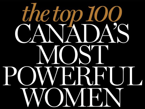 Women In Power: Canada's 100 most powerful women | Financial Post