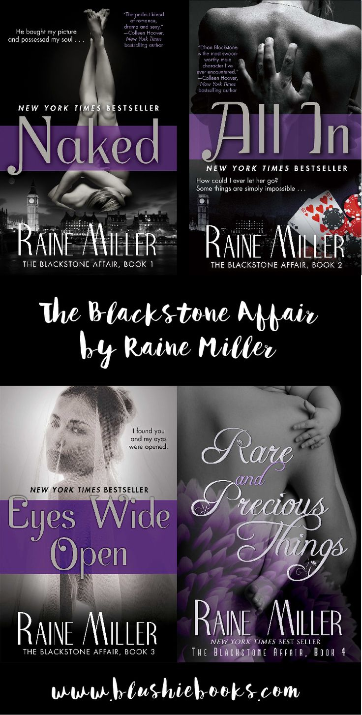 The Blackstone Affair by Raine Miller One of the best hot romance book series!! Loved Ethan Blackstone