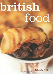 British Food book by Mark Hix