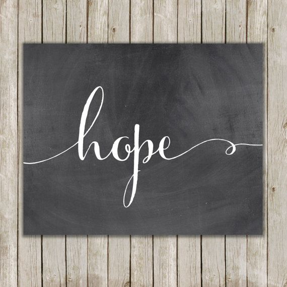 8x10 Hope Printable Art, Hope Calligraphy Print, Typography Print, Typography Art, Chalkboard Poster, Wall Art Decor, Instant Download