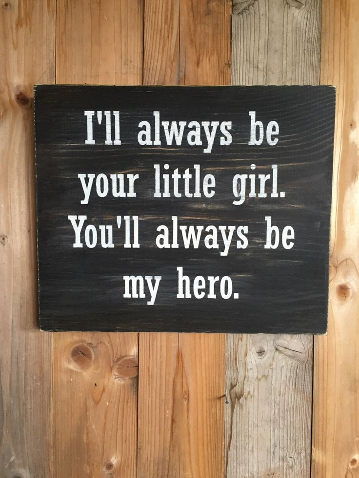 Daddy's Little Girl Wood Sign - Father's Day Gift - Gift for Dad - Dads Hero Sig...