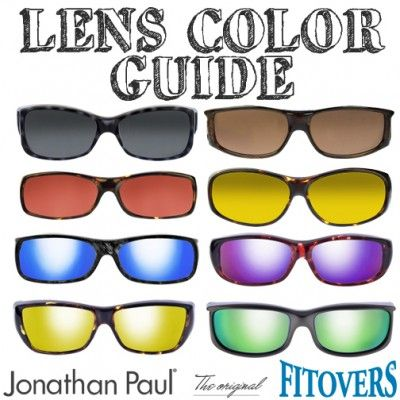 Sunglasses Lens Color Guide: 3 Simple Steps for Sunglass Shopping | Jonathan Paul – Fitover Blog – Manufacturer of the original Fitovers and Jonathan Paul® fit over sunglasses