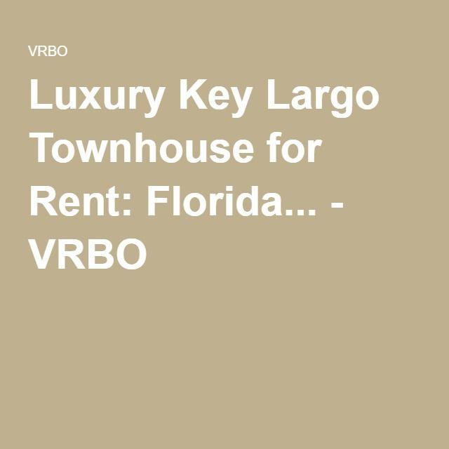 Luxury Key Largo Townhouse for Rent: Florida... - VRBO