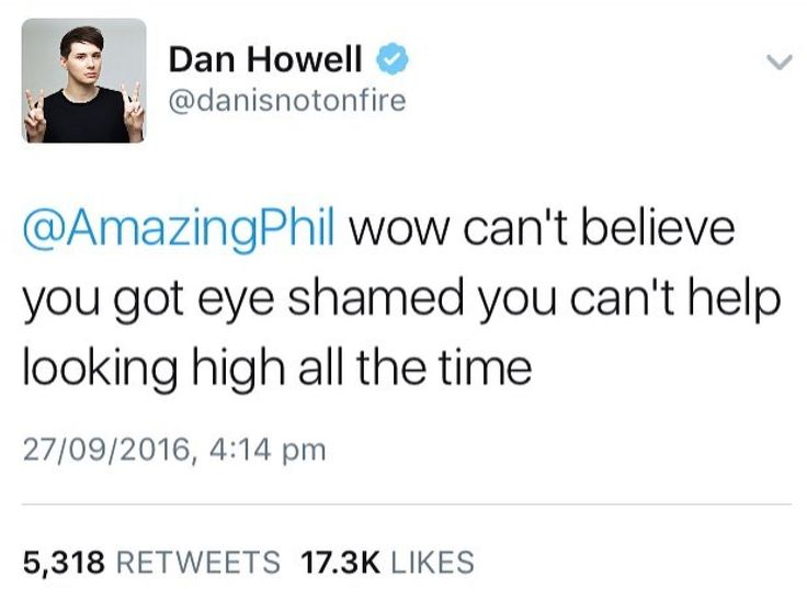 What does this even mean??<< Phil said in a live show that he went to the doctor because he had some problems with contacts (it's a long story) and the doctor thought Phil was high because of the way his eyes looked