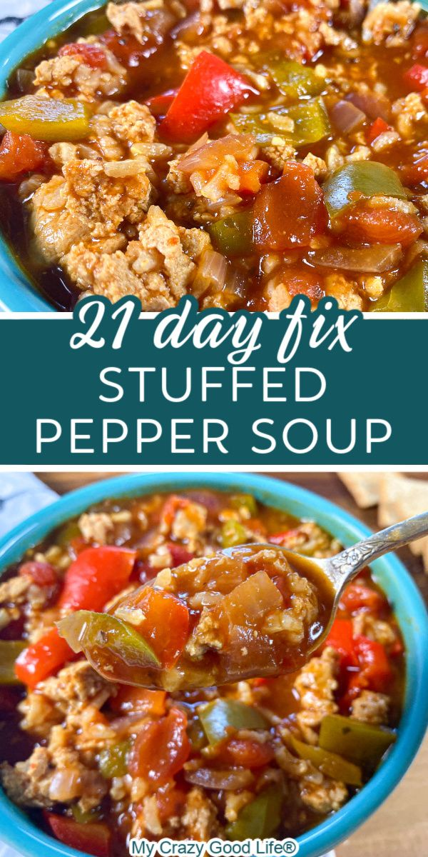21 Day Fix Stuffed Pepper Soup In 2020 Stuffed Pepper Soup Summer Recipes Dinner Stuffed Peppers