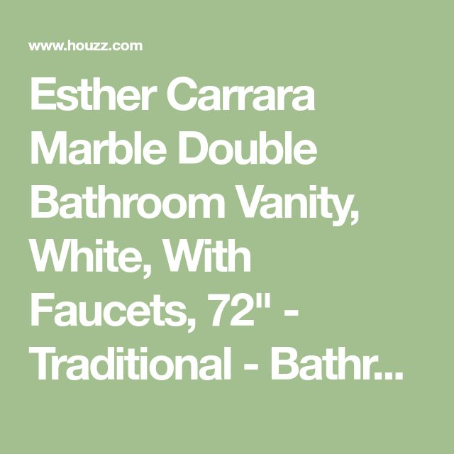 """Esther Carrara Marble Double Bathroom Vanity, White, With Faucets, 72"""" - Traditional - Bathroom Vanities And Sink Consoles - by Water Creation"""