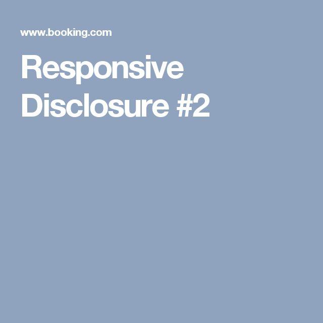 Responsive Disclosure #2